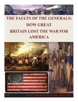 The Faults of the Generals