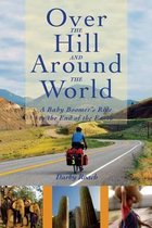 Over the Hill and Around the World