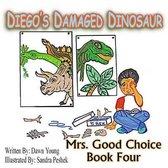Diego's Damaged Dinosaur