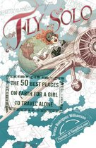 Boek cover Fly Solo van Teresa Rodriguez Williamson