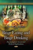 Binge Eating & Binge Drinking