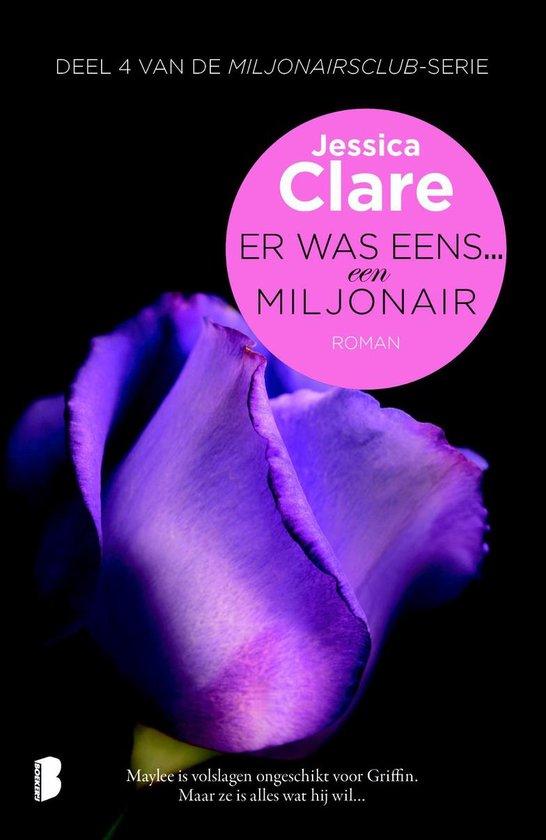 Miljonairsclub 4 - Er was eens... een miljonair - Jessica Clare |