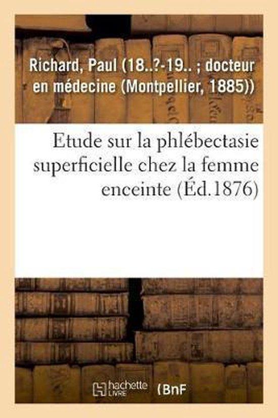 Etude Sur La Phlebectasie Superficielle Chez La Femme Enceinte