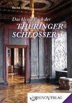 Das kleine Buch der Thüringer Schlösser