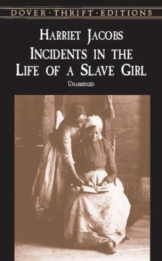 Boek cover Incidents in the Life of a Slave Girl van Harriet A Jacobs (Paperback)