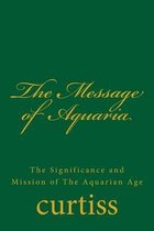The Message of Aquaria