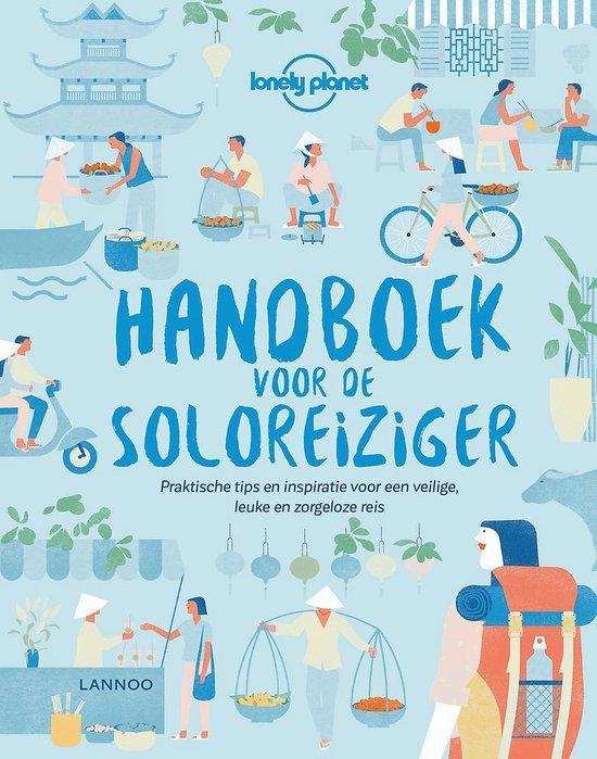 Handboek voor de soloreiziger - Lonely Planet   Fthsonline.com