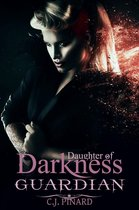 Guardian: Daughter of Darkness (Part III)