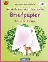 Brockhausen Bastelbuch Band 1 - Das Grosse Buch Zum Ausschneiden
