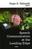 Speech Communication at the Leading Edge