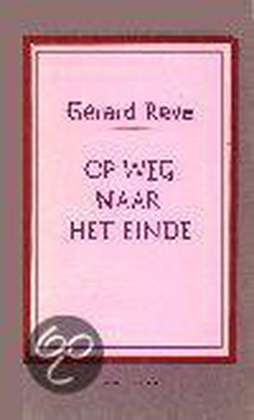 Op weg naar het einde - Gerard Reve |