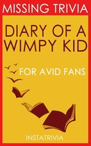 The Diary of a Wimpy Kid: By Jeff Kinney (Trivia-On-Books)