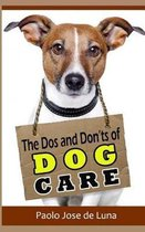The DOS and Don?ts of Dog Care
