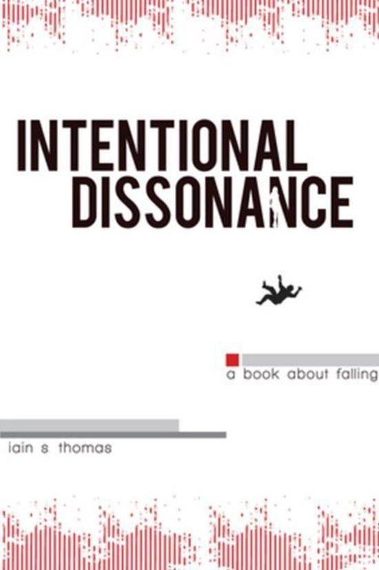 Boek cover Intentional Dissonance van Iain S. Thomas (Paperback)