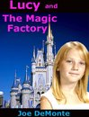 Lucy and The Magic Factory