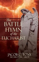The Battle Hymn of the Eucharist