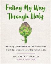 Eating My Way Through Italy