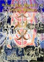 Divine/Mortal Warfare, Vol.#1: The New Foe