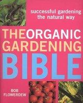 The Organic Gardening Bible
