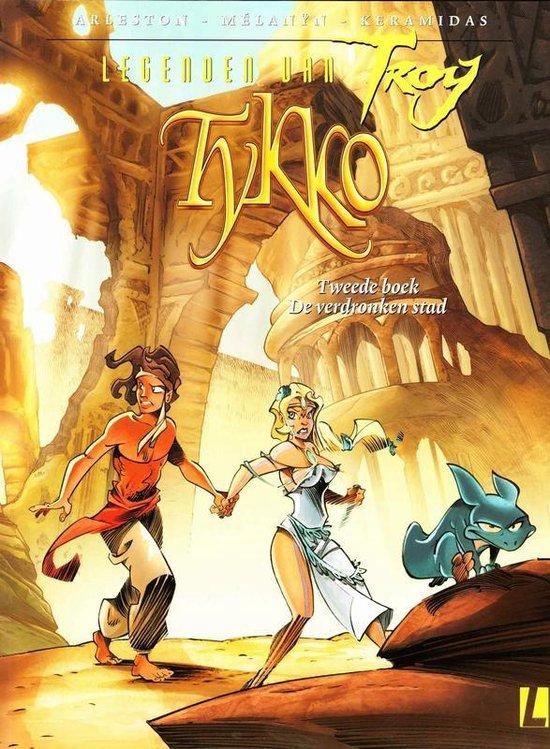 Tykko legenden van troy 02. de verdronken stad - Keramidas |