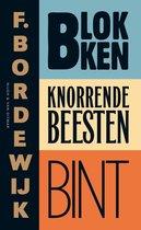 Boek cover Blokken Knorrende beesten Bint van F. Bordewijk
