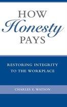 How Honesty Pays