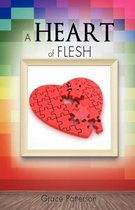 A Heart of Flesh
