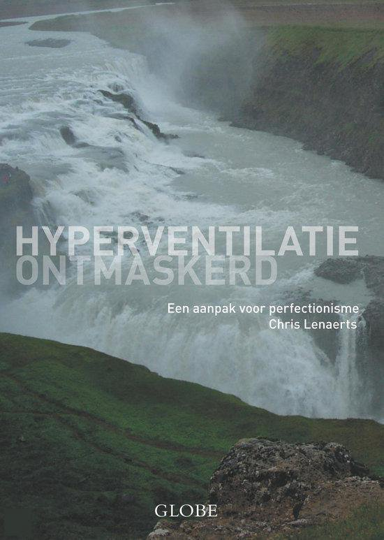 Hyperventilatie ontmaskerd - Chris Lenaerts |