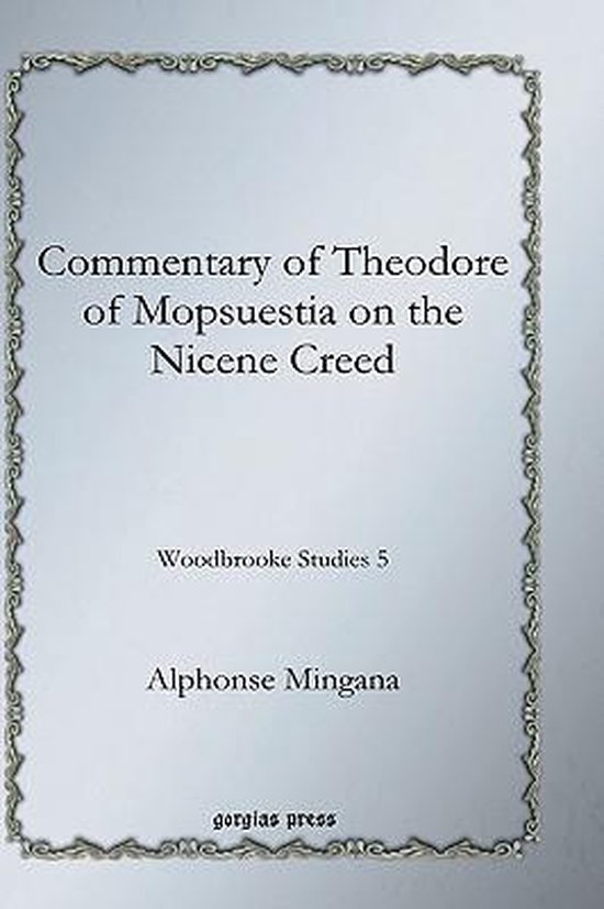 Commentary of Theodore of Mopsuestia on the Nicene Creed