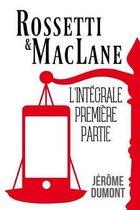 Rossetti & Maclane, l'Integrale, 1