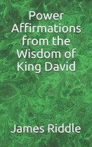 Power Affirmations from the Wisdom of King David