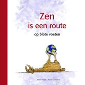 Zen is een route op blote voeten
