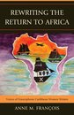 Rewriting the Return to Africa