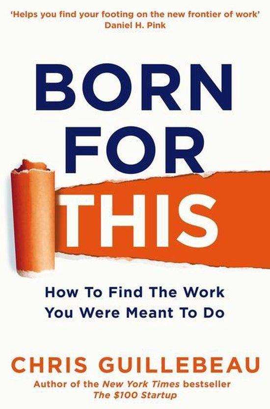 Boek cover Born For This van Chris Guillebeau (Paperback)