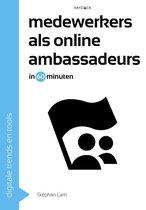 Digitale trends en tools in 60 minuten  -   Medewerkers als online ambassadeurs in 60 minuten