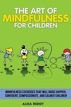 The Art of Mindfulness for Children