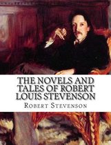 The Novels and Tales of Robert Louis Stevenson: Volume