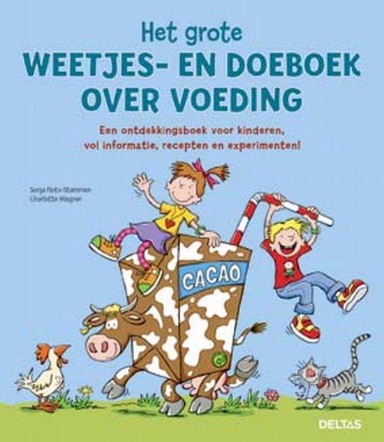 Het Grote Weetjes- En Doeboek Over Voeding - Sonja Floto-Stammen  