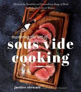 Mastering the Art of Sous Vide Cooking