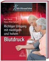 Richtiger Umgang mit niedrigem und hohem Blutdruck