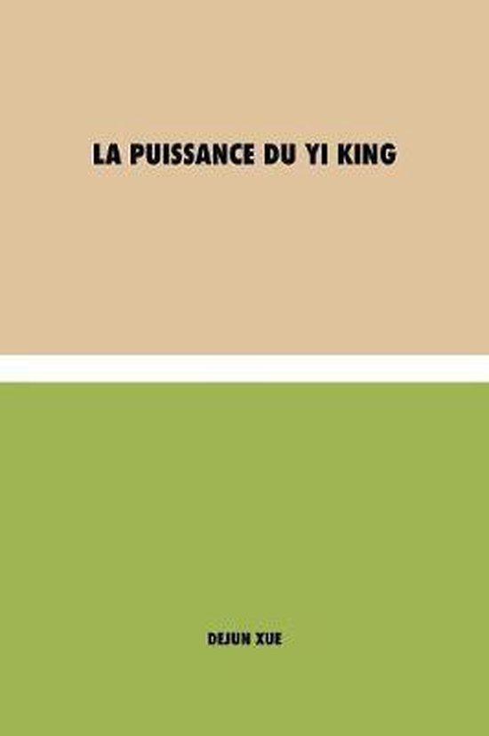 La Puissance du Yi King