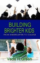 Building Brighter Kids
