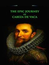 The Epic Journey of Cabeza de Vaca