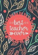 Teacher Notebook - Best Teacher Ever
