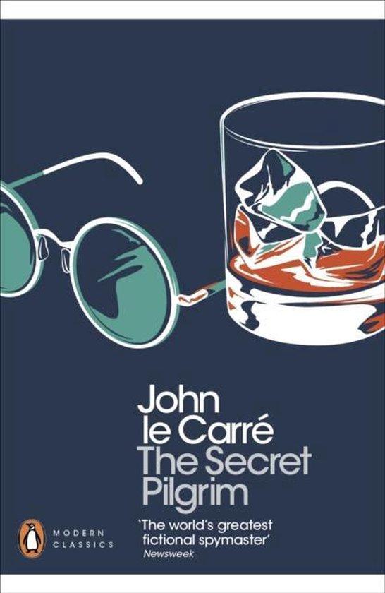 Boek cover The Secret Pilgrim van John le Carré (Paperback)