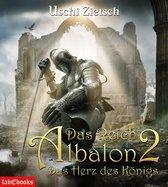 Das Reich Albalon 2: Das Herz des Königs