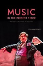 Boek cover Music in the Present Tense van Emanuele Senici