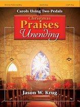Christmas Praises Unending