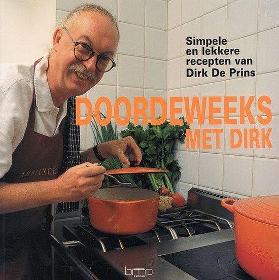Doordeweeks Met Dirk - Dirk De Prins |