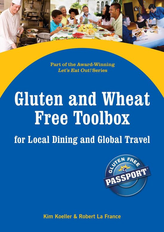 Boek cover Gluten and Wheat Free Toolbox for Local Dining and Global Travel van Kim Koeller, Robert La France (Onbekend)